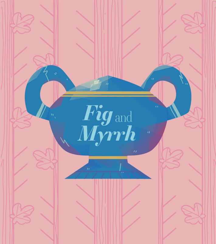 fig myrrh.jpg