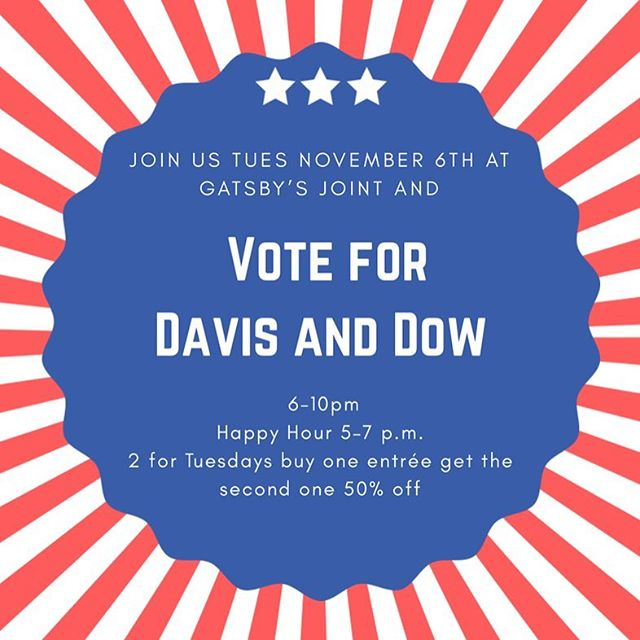 Join us election night Tuesday, November 6th at Gatsby's Joint! We play jazz 6-10pm . It's also 2 for Tuesdays: buy one entrée get the second half off. Happy hour is 5-7pm. Hope to see you there.