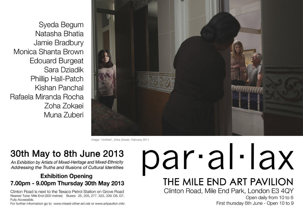 Par.al.lax - 'Parallax' - an Exhibition by Artists of Mixed-Heritage and Mixed-EthnicityMile End Art Pavillion, London www.mixed-other-art.net