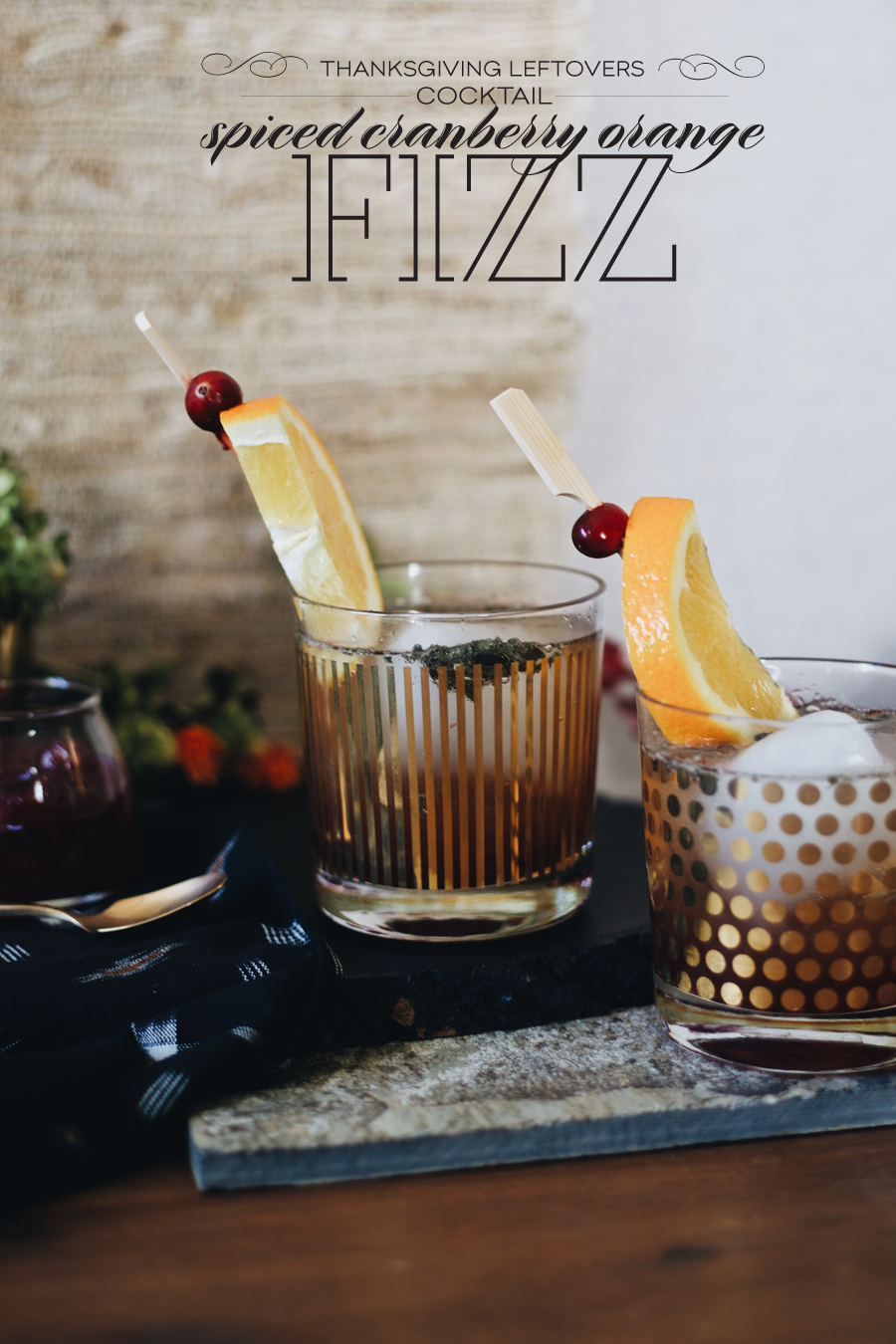 Spiced Cranberry Orange Fizz Cocktail | Dine XDesign