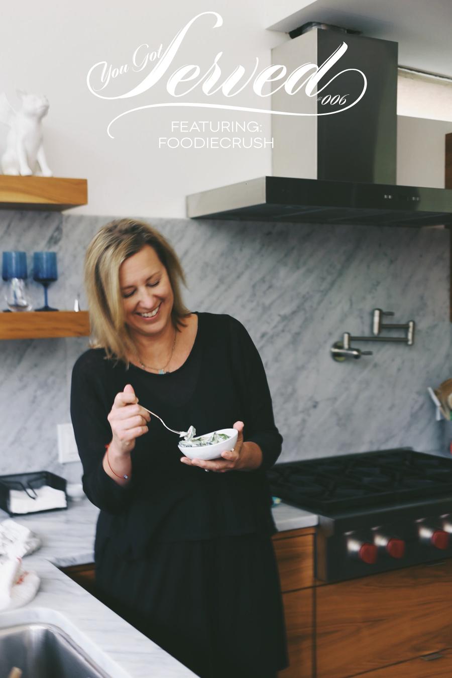 You Got Served: Foodiecrush | Dine X Design