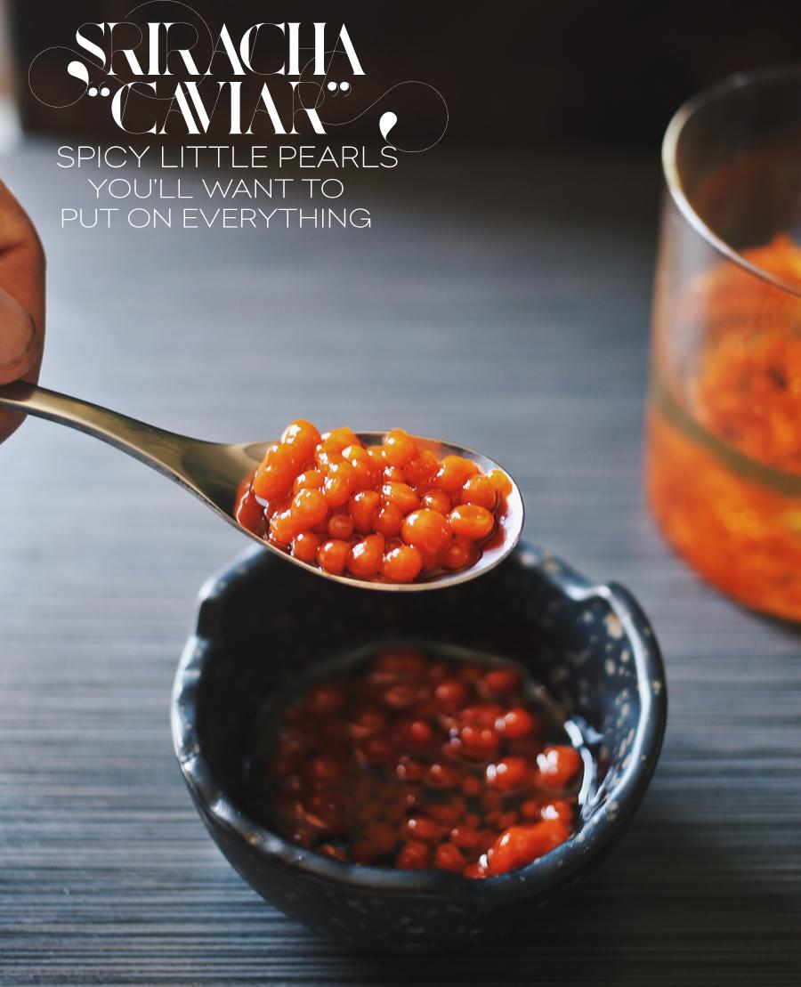 Sriracha Caviar Recipe | dinexdesign.com