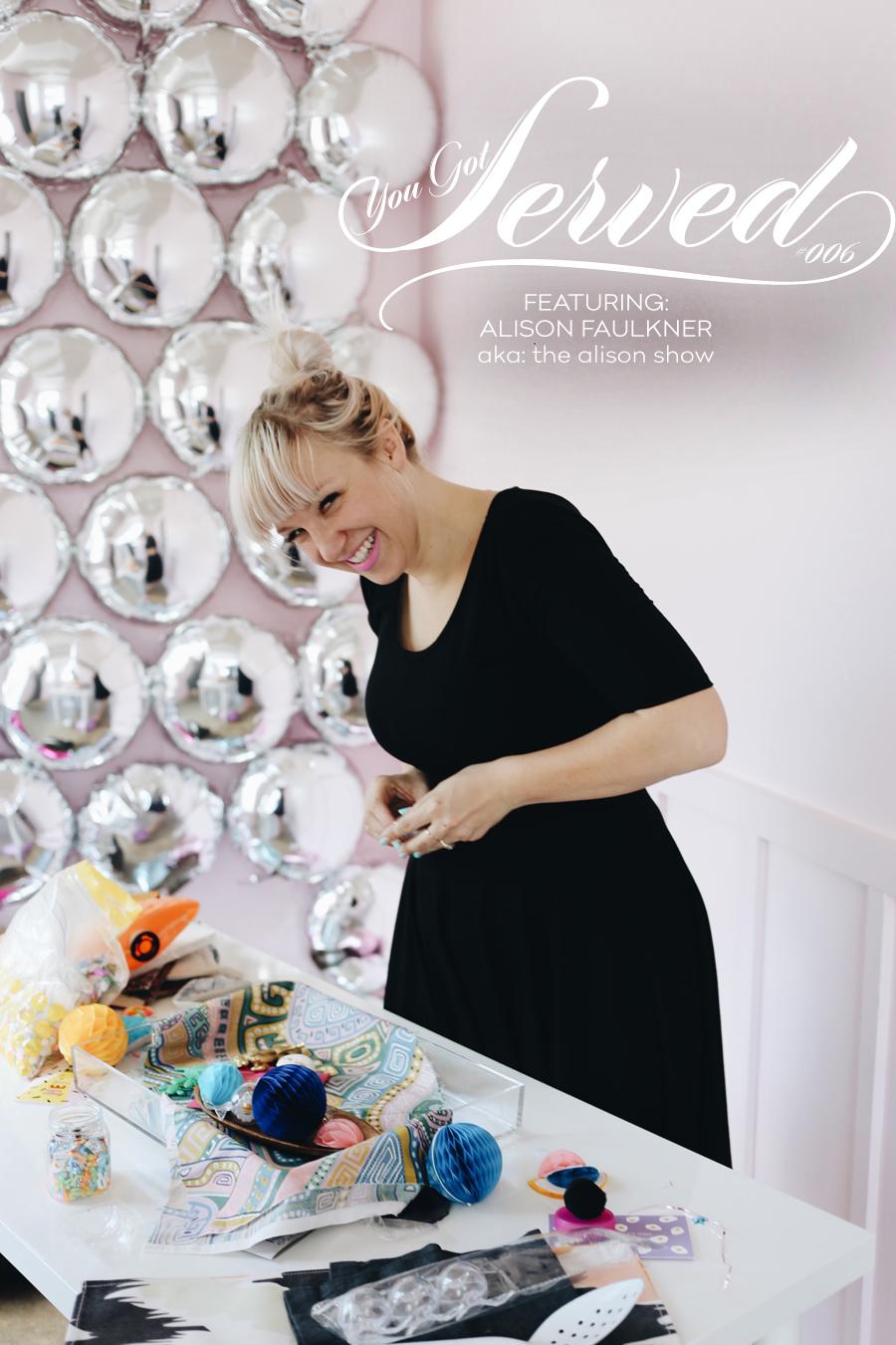 You Got Served: The Alison Show | Dine X Design