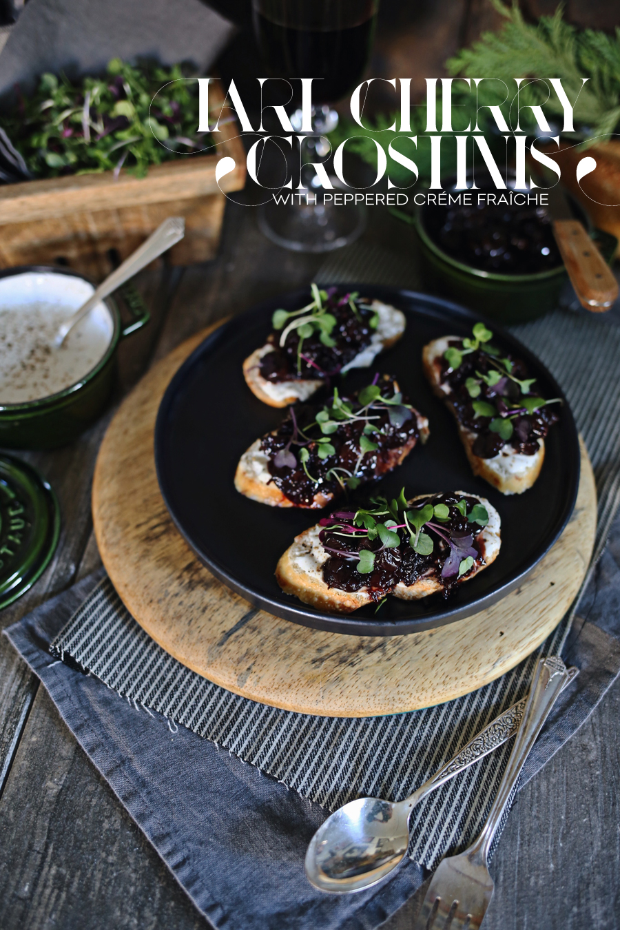 Tart Cherry Crostini Recipe | Dine X Design
