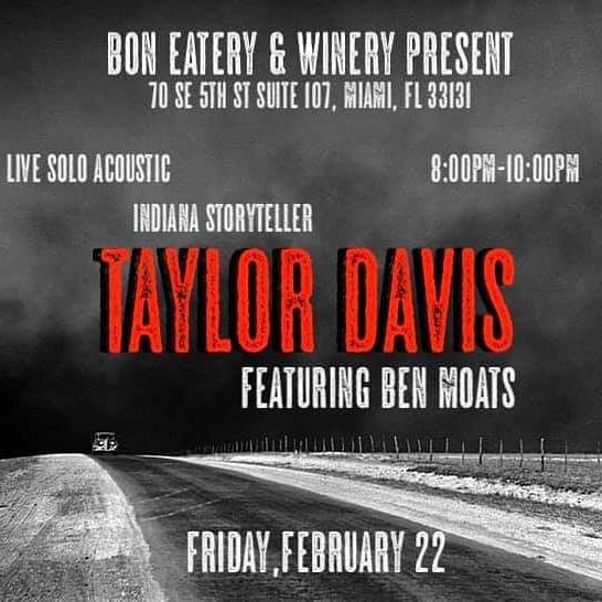 I'm opening for Taylor Davis this Friday in Brickell. I'll play from 8-8:30, followed by Taylor, who will play until 10.