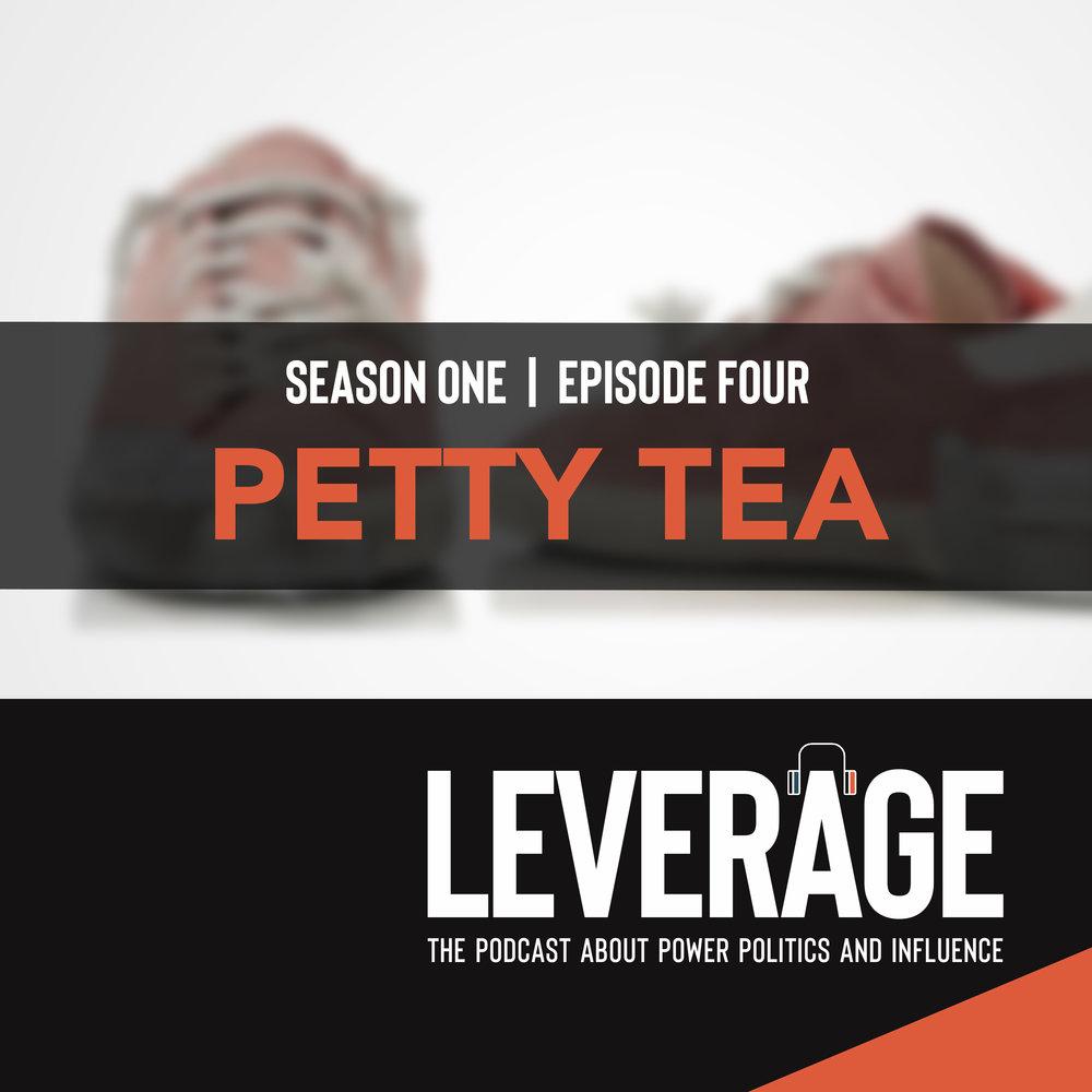 Leverage4-PettyTea.jpg