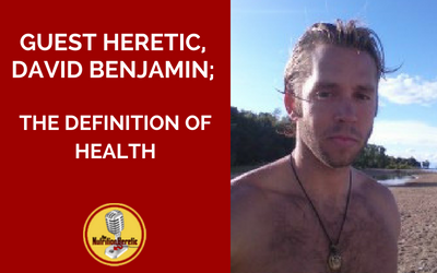 David-Benjamin-of-Healthy-Wild-and-Free-on-the-Nutrition-Heretic-podcast.png