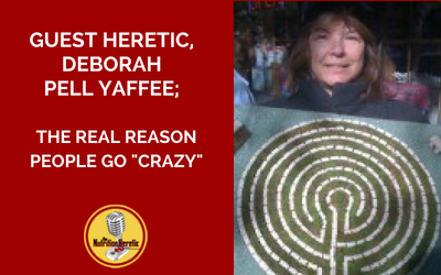 Deborah-Pell-Yaffee-real-reason-people-go-crazy-on-the-Nutrition-Heretic-podcast.png