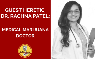 Dr-Rachna-Patel-Medical-Marijuana-Doctor-is-on-the-Nutrition-Heretic-Podcast.png