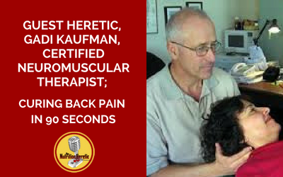 Gadi-Kaufman-Certified-Neuromuscular-Therapist-on-Nutrition-Heretic-podcast.png
