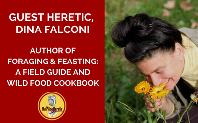 Guest-Heretic-Dina-Falconi-Foraging-Feasting-A-Field-Guide-And-Wild-Food-Cookbook.png