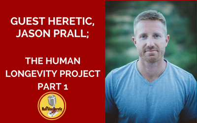 Jason-Prall-Human-Longevity-Project-on-Nutrition-Heretic-Podcast.png