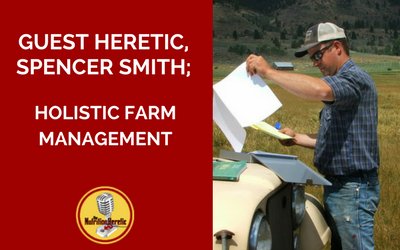 Spencer-Smith-Holistic-Farm-Management-on-the-Nutrition-Heretic-.png