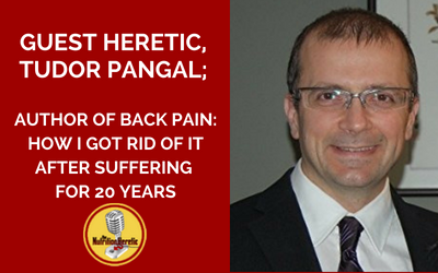 Tudor-Pangal-is-on-the-Nutrition-Heretic-Podcast-Talking-About-Back-Pain.png