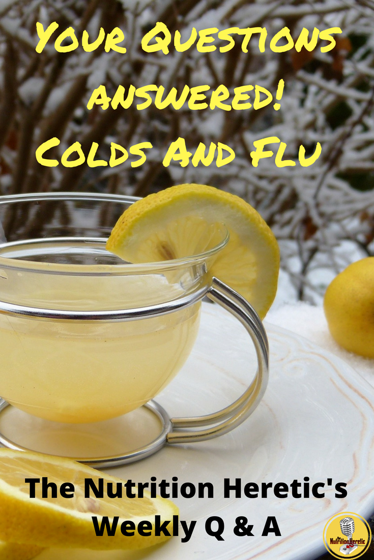 Your Questions answered!Colds And Flu