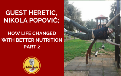 Nikola-Popović-talks-improved-health-on-the-Nutrition-Heretic-Podcast.png