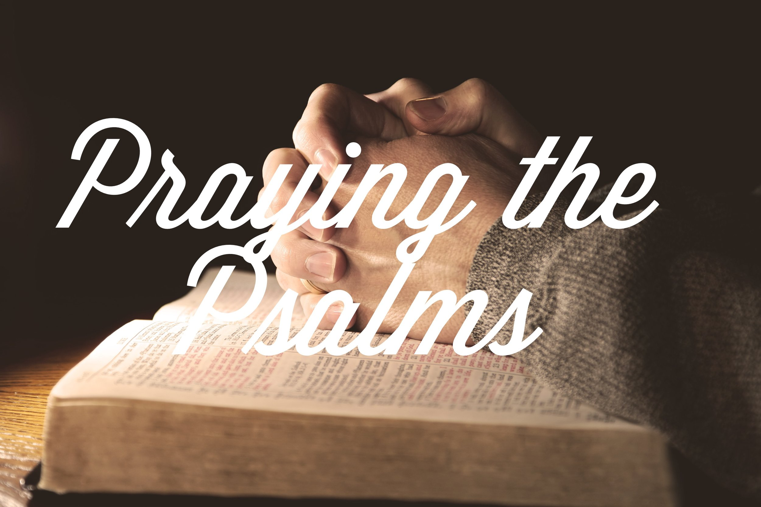 Praying the Psalms: Psalm 24 — Justin Deeter