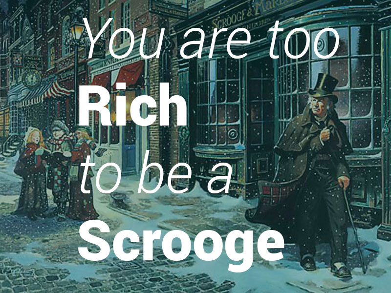 Too-Rich-to-be-a-Scrooge-Post-Image