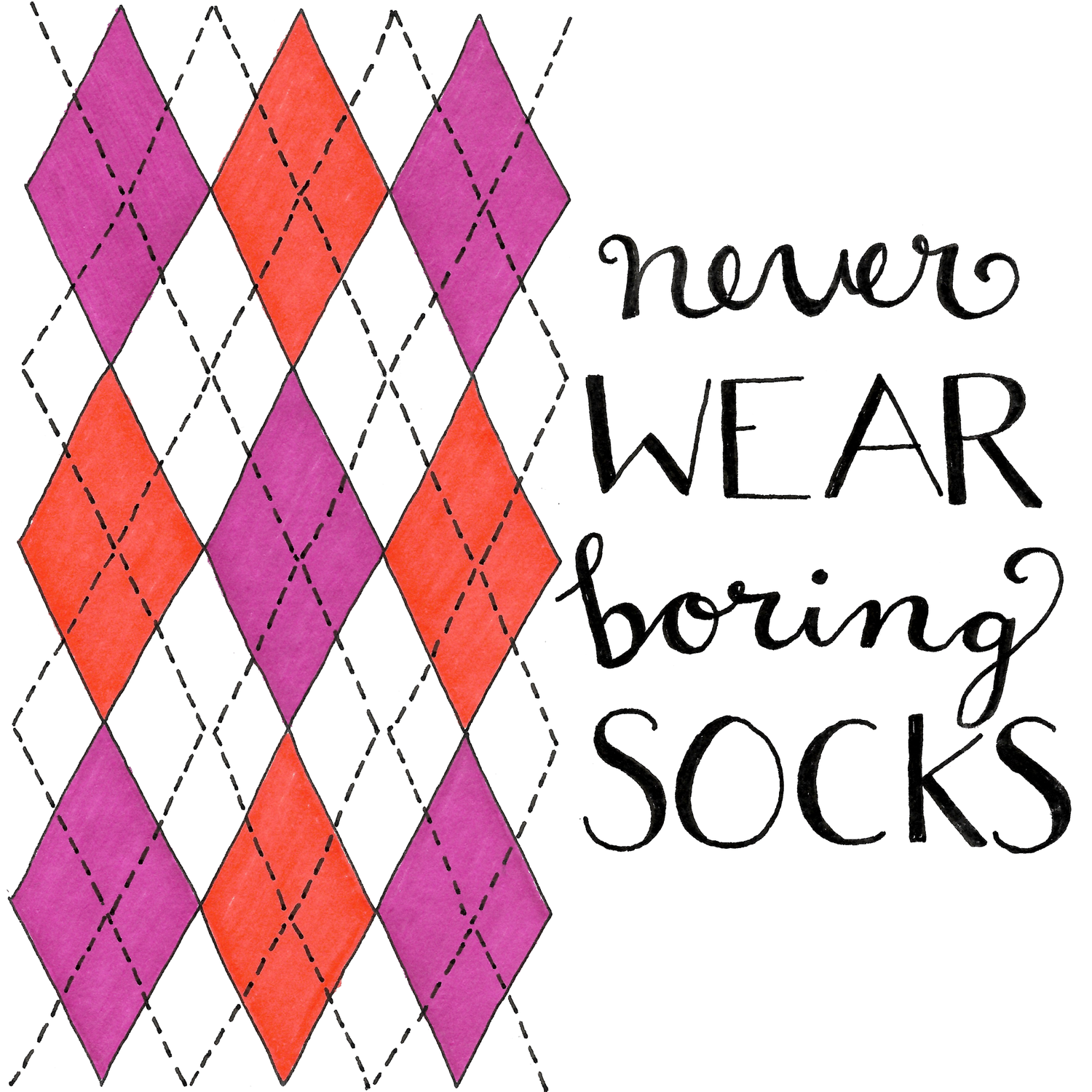 Never Wear Boring Socks