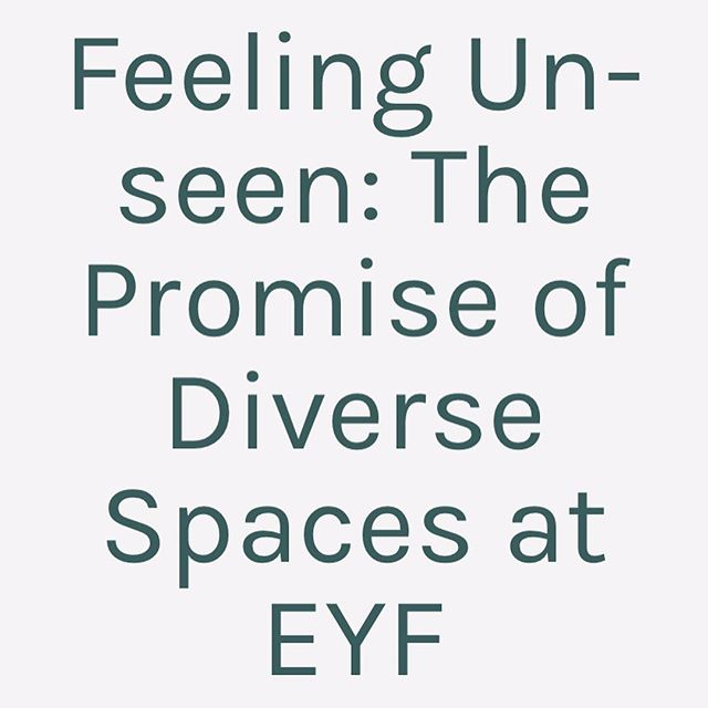 There is a new blog post up on the Unfinished Object website written, by @ocean_bythesea  Feeling Unseen: The Promise of Diverse Spaces at EYF.  Link can be found in our bio  ✨