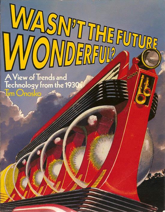 wasnt the future wonderful cover.jpg