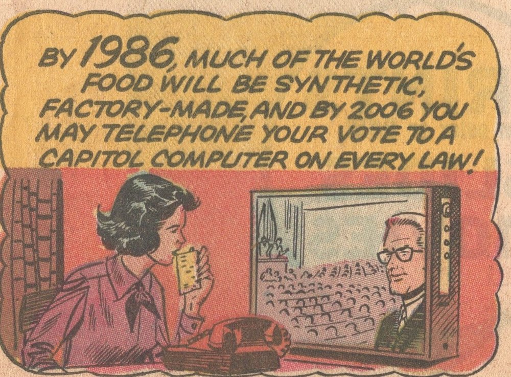 1965 imagines the year 1986 and 2006, filled with synthetic food and direct democracy ( Novak Archive )