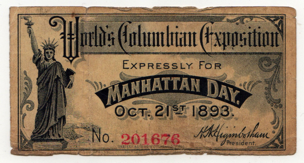 "October 21, 1893 ""Manhattan Day"" ticket to the World's Fair ( Novak Archive )"