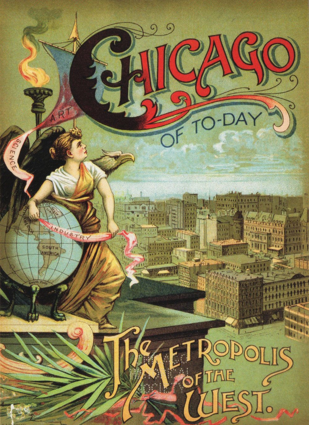 """""""Chicago of To-day: The Metropolis of the West"""" scanned from the book   The White City: Chicago's World's Columbian Exposition of 1893   by the Chicago History Museum"""