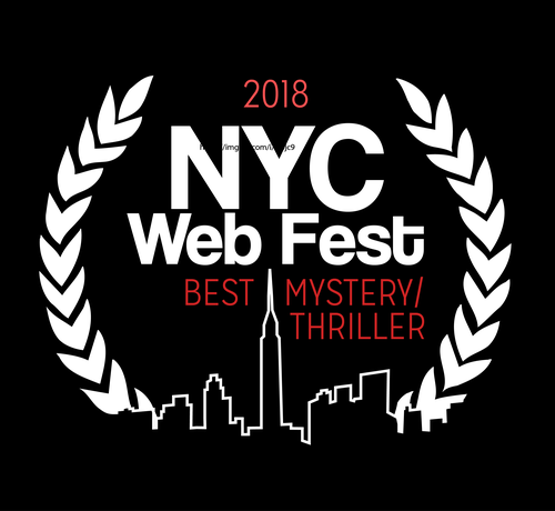 NEW YORK WEB FEST  BEST MYSTERY/THRILLER WEB SERIES 2018