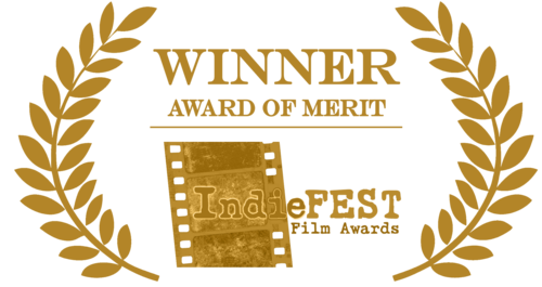INDIE FEST FILM AWARDS  WINNER AWARD OF MERIT