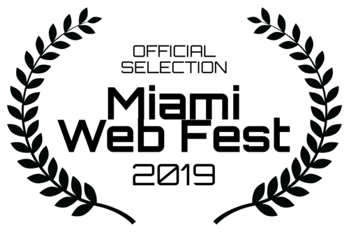 MIAMI WEB FEST 2019  OFFICIAL SELECTION