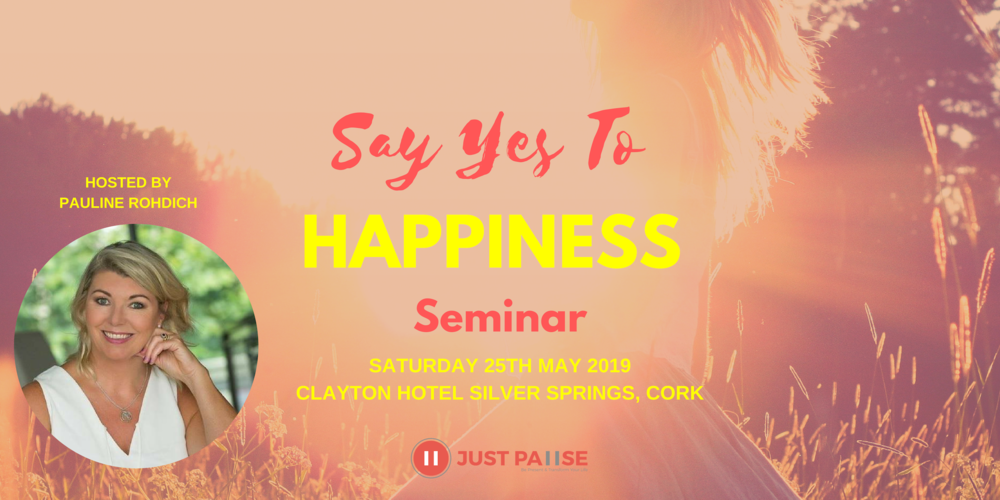 Say Yes To Happiness - Cork Seminar EVENTBRITE COVER .png