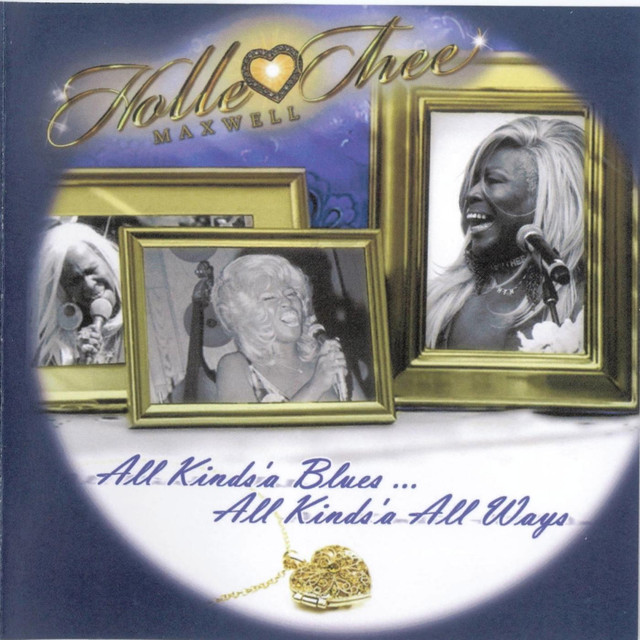 All Kinds'a Blues…All Kinds'a All Ways.jpg