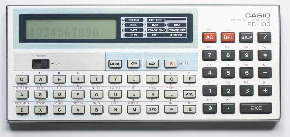 My first computer was the Casio PB-100. I have a picture of this device framed at home.