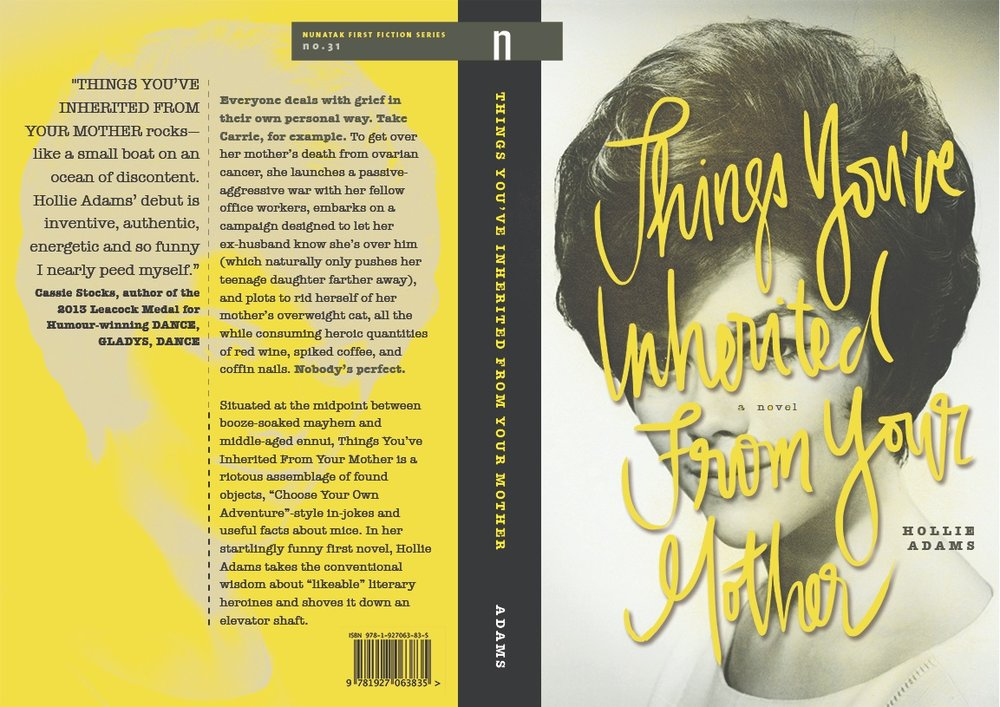 Things You've Inherited From Your Mother NeWest Press  SHORTLIST!  BEST COVER DESIGN, ALBERTA BOOK PUBLISHING AWARDS 2017