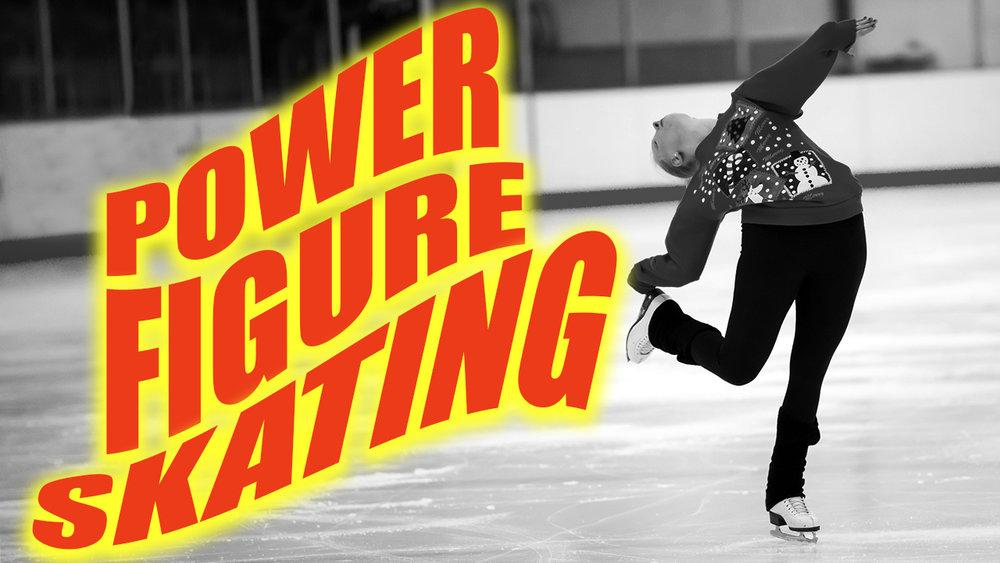 Power Figure Skating -