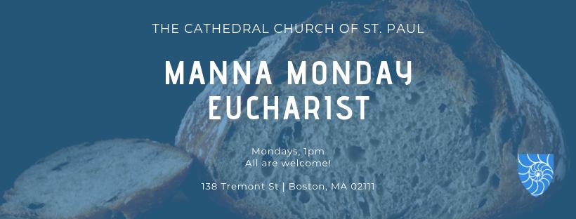 MANNA Monday Eucharist