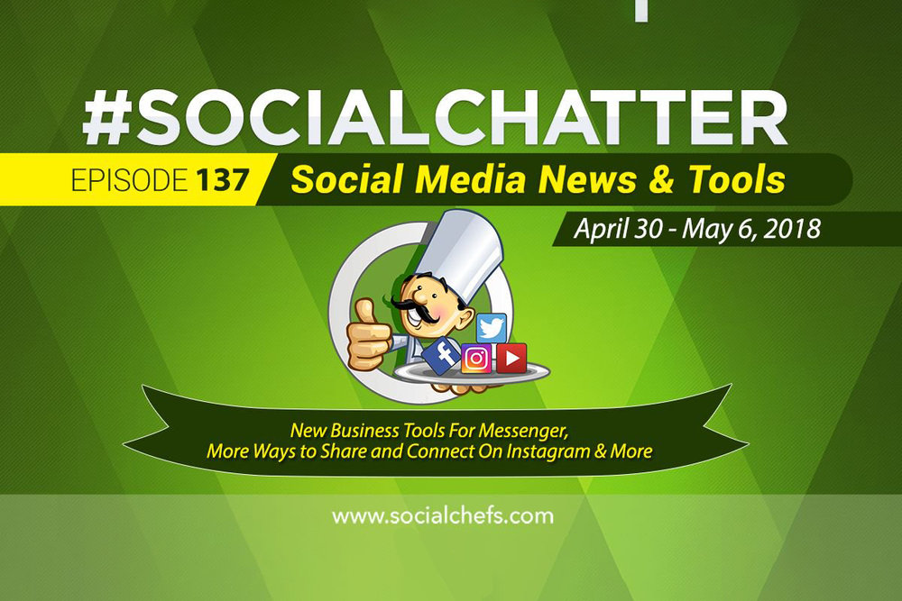 Social Media Marketing Talk Show 137 - Augmented Reality for Messenger and Instagram Stories Updates
