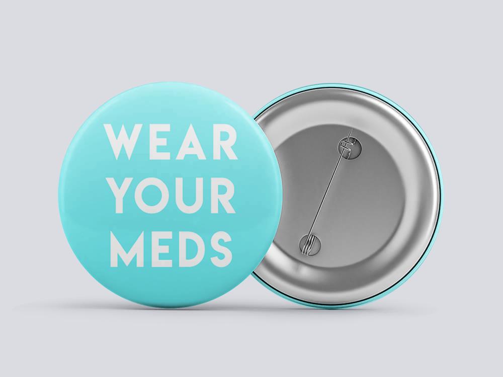 """1"""" Wear Your Meds in Teal - $3"""