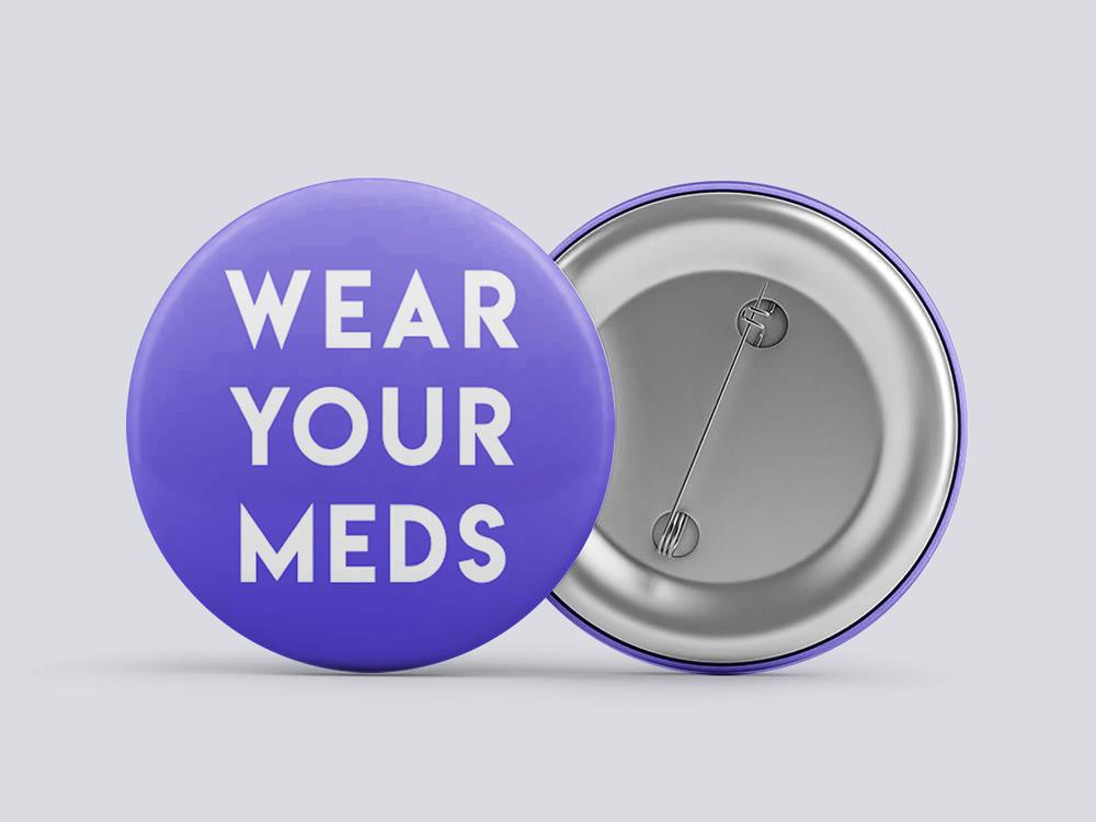 "1"" Wear Your Meds in Purple - $3"