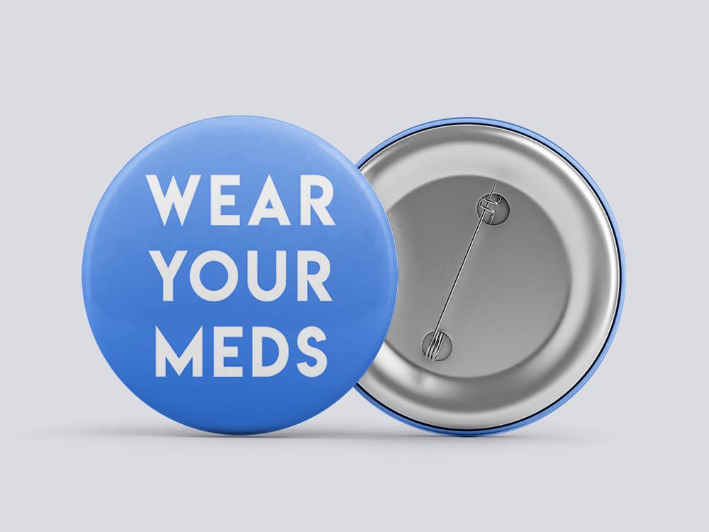 """1"""" Wear Your Meds in Blue - $3"""