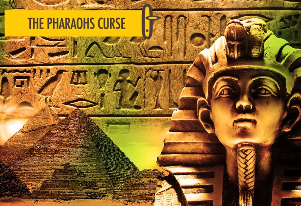 the-pharaohs-curse with text.jpg