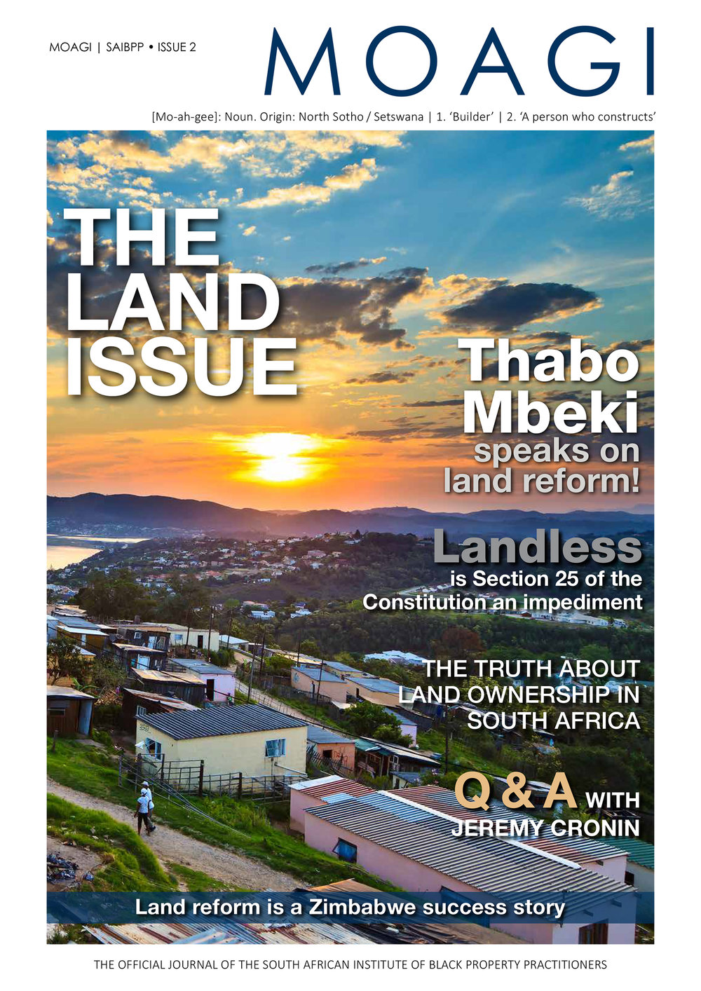 This magazine is devoted entirely to the ongoing land issue in South Africa -
