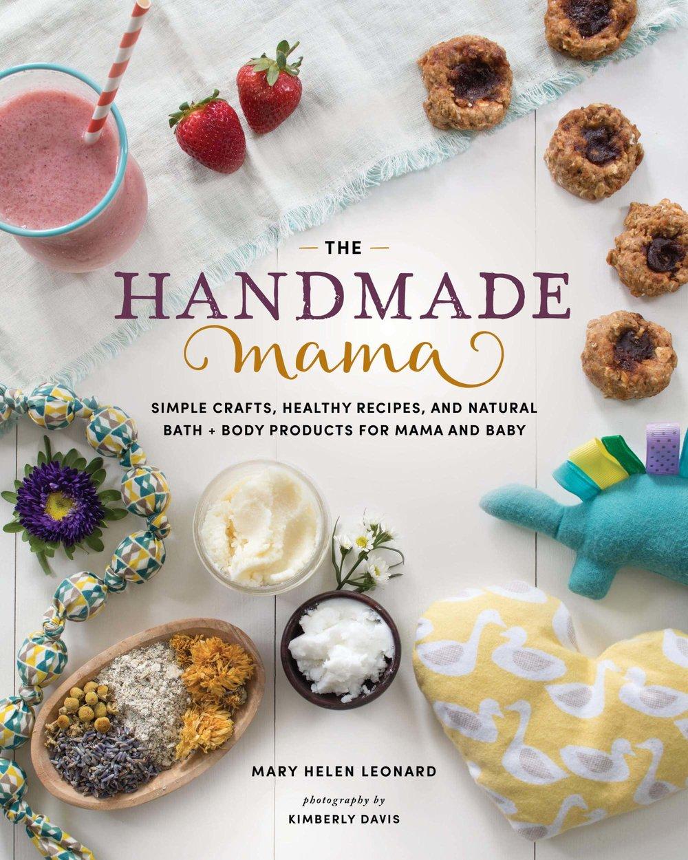 The Handmade Mama - Styling by Mary Helen Leonard   Photography by Kimberly Davis   Spring House Press 2018
