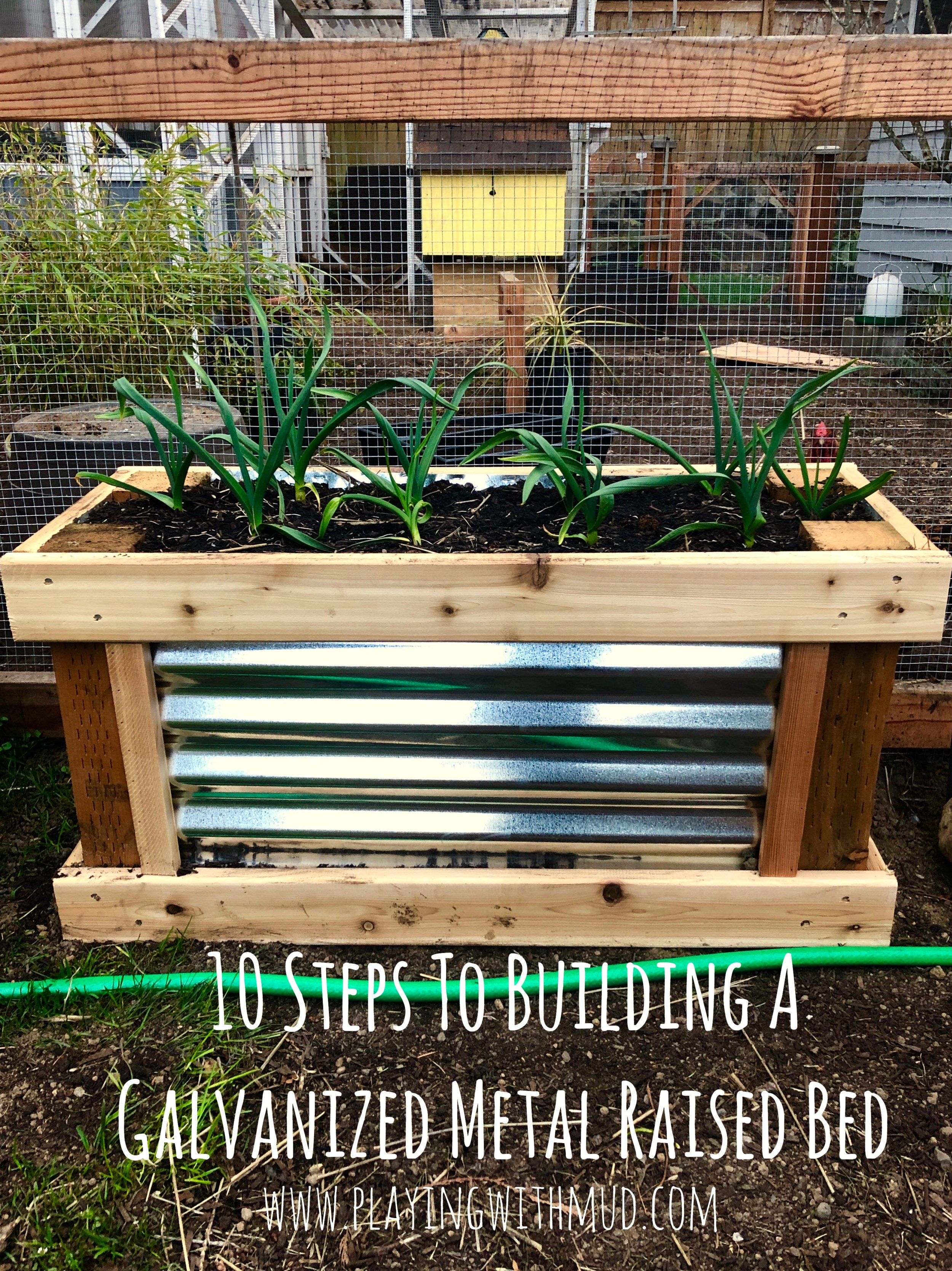 10 Steps To Building A Galvanized Metal Raised Bed Playing With Mud