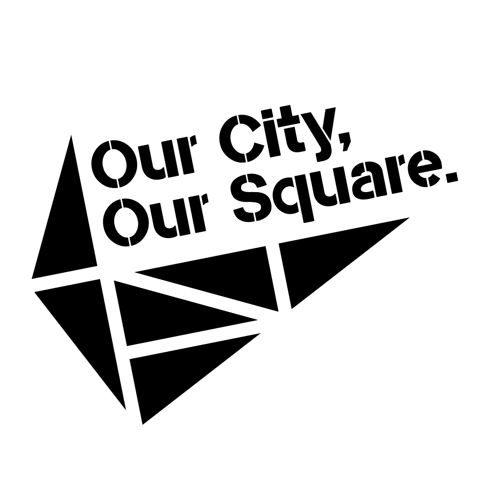 Our City, Our Square.