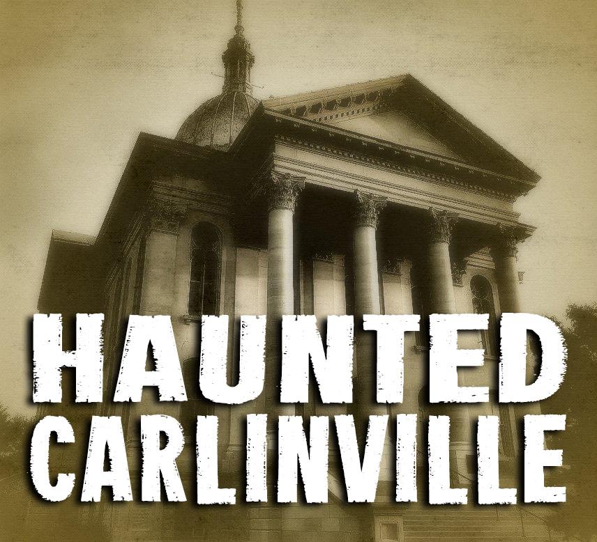 HAUNTED CARLINVILLE TOURS  Carlinville, Illinois