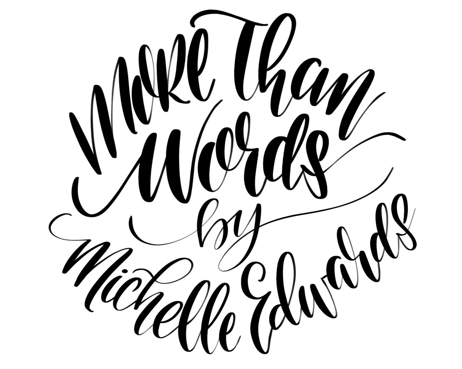 More Than Word by Michelle
