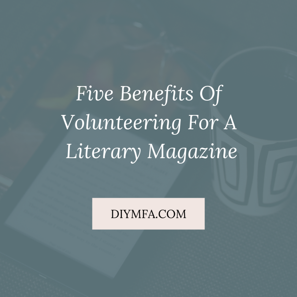 5 Benefits of Volunteering For A Literary Magazine.png