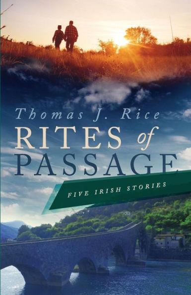 Rites of Passage: Five Irish Stories